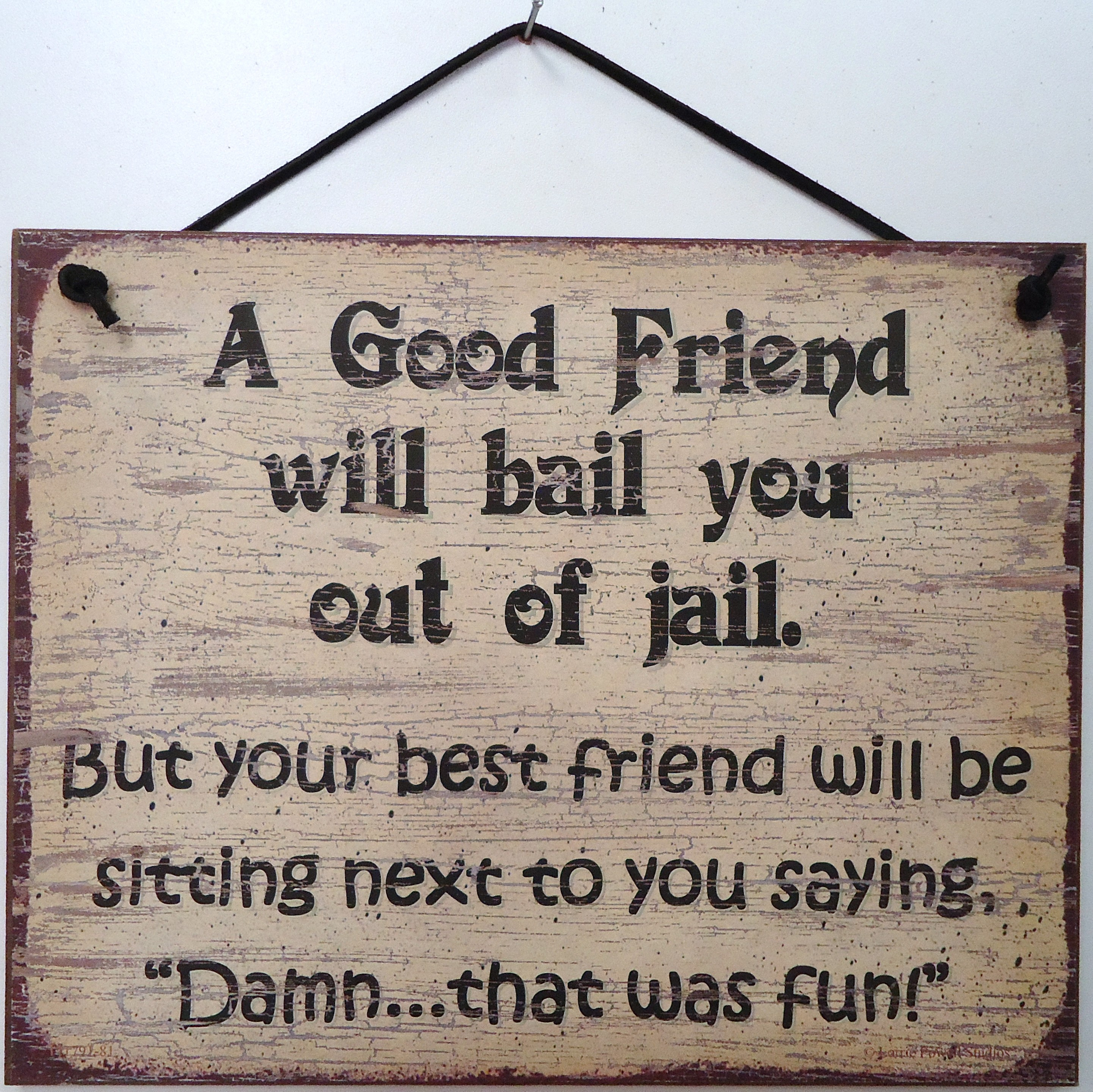 Friendship Quote Signs : Lorrie powell studios hip signs gal guy friendship
