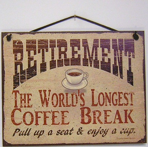 Lorrie Powell Studios Hip Signs Coffee Wine Retirement